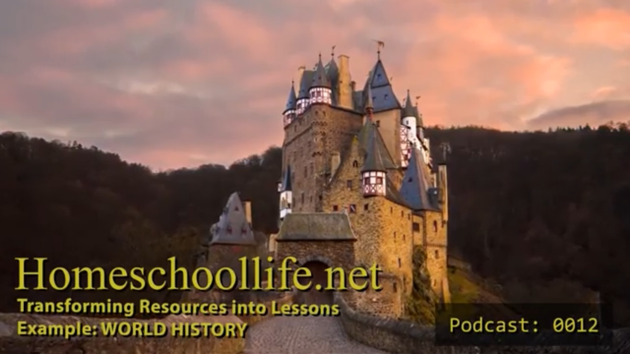 (Podcast 0012) Transforming Resources into Lessons. Example: World History